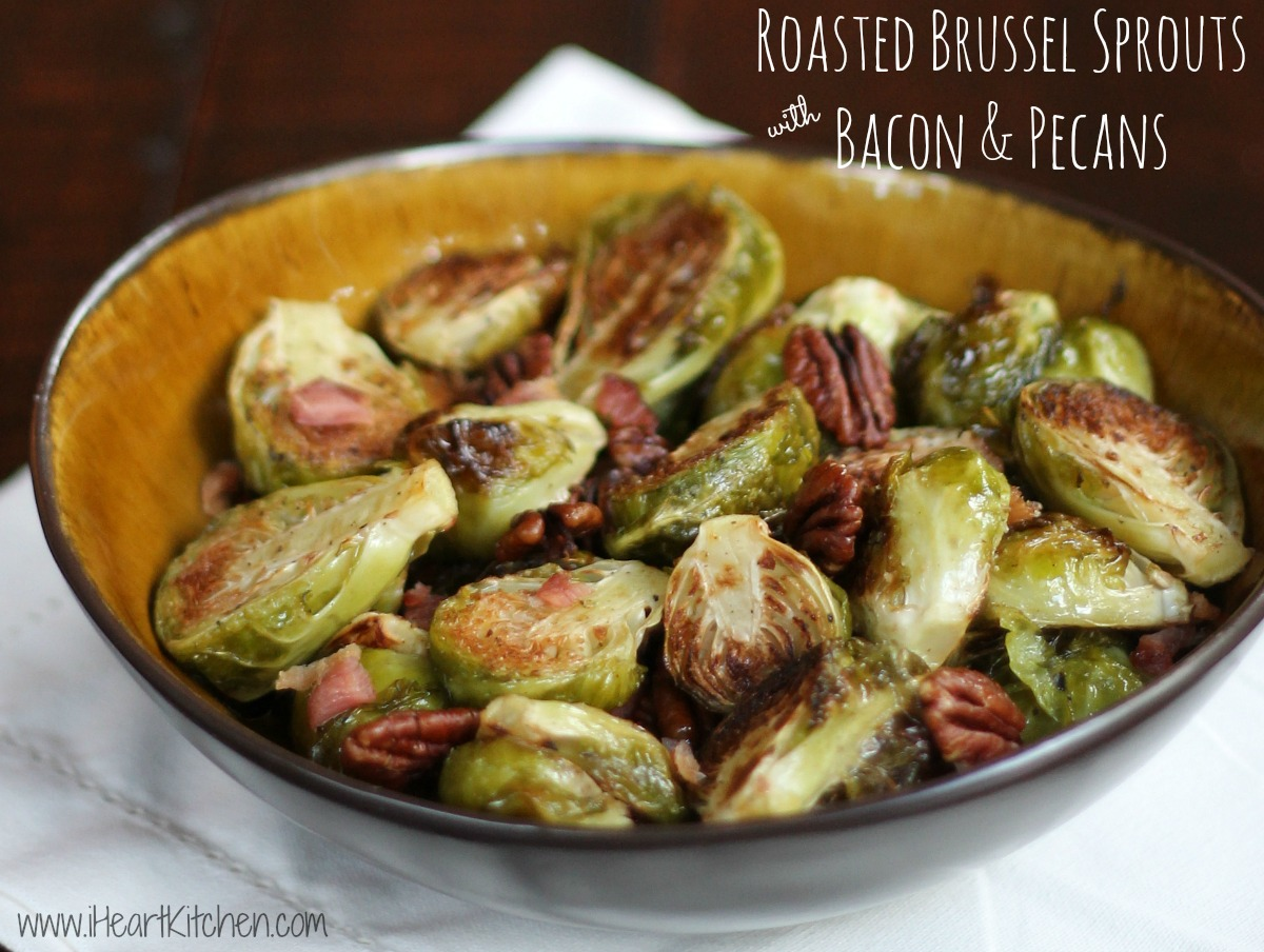 Roasted Brussel Sprouts with Bacon & Pecans